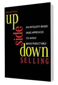 UPSIDE-DOWN SELLING