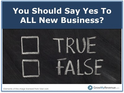 3 Great Reasons To Walk Away From New Business