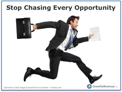 Here's Proof Why Chasing Every Opportunity Is Bad For Business