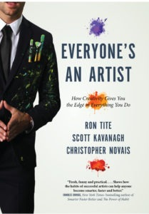 Everyone's an Artist: How Creativity Gives You the Edge in Everything You Do