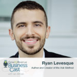 Ryan Levesque | Asking The Right Questions