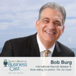 Bob Burg | How To Be a Go-Giver