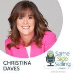 Christina Daves-Same Side Selling
